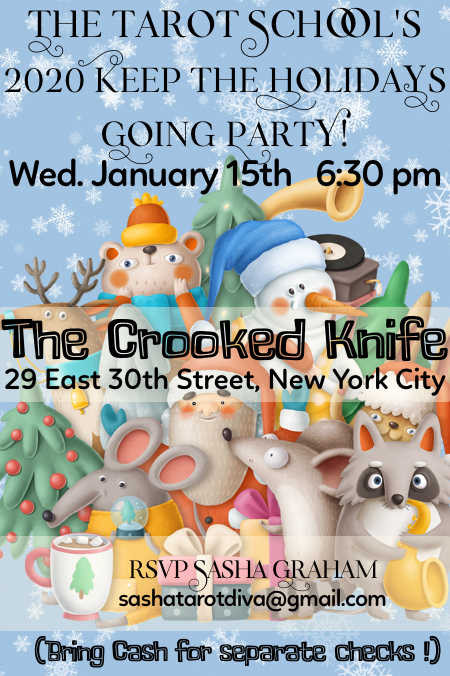 The Tarot School's Keep The Holidays Going Party, January 15th at The Crooked Knife, NYC