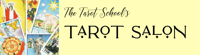 The Tarot School's Tarot Salon on Zoom!
